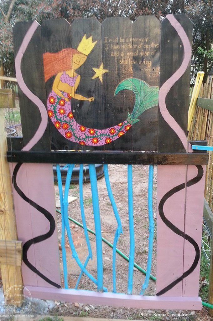 The garden gate Kenna painted and assembled. She loves mermaids! The quote on the gate is: I must be a mermaid. I have no fear of depths and a great fear of shallow living. - Annais Nin