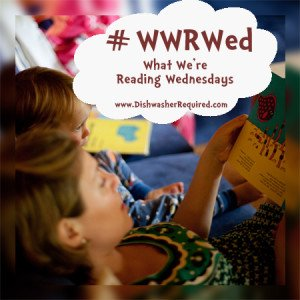 Preschool Book Reviews: What We're Reading Wednesdays July 1, 2015