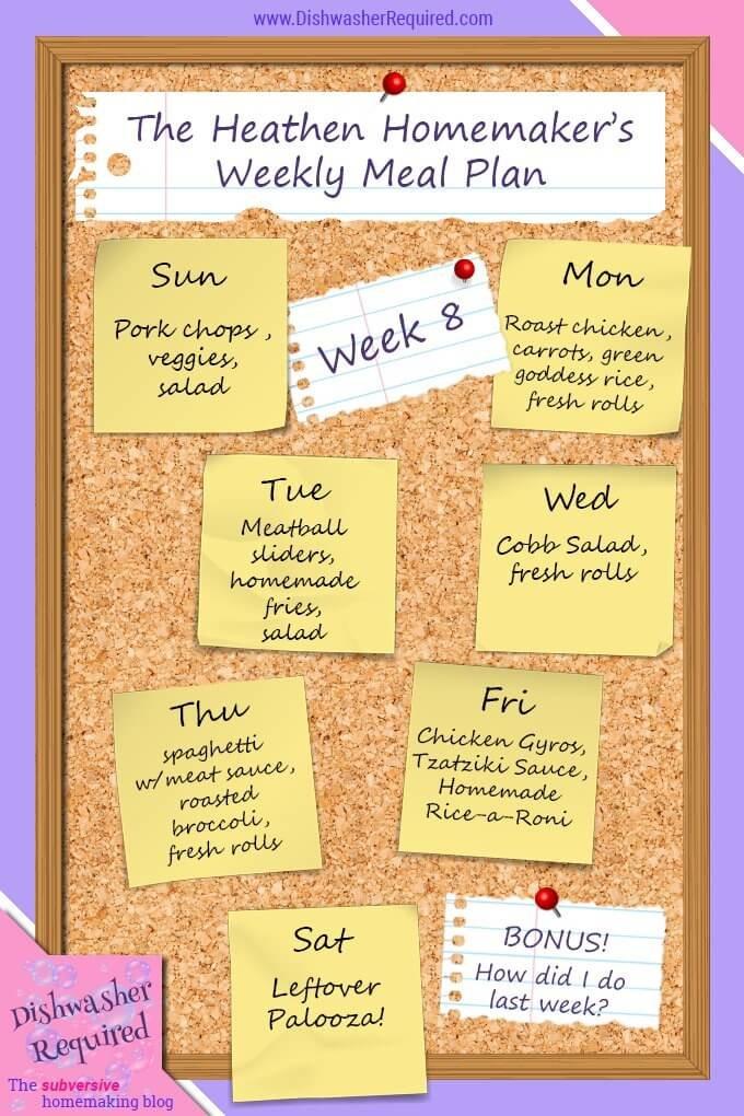 The Heathen Homemaker's Weekly Meal Plan - Week 8