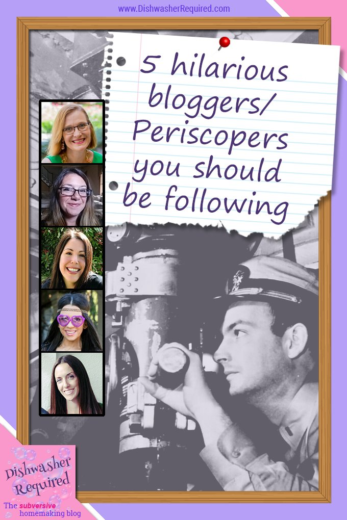 Five hilarious bloggers and Periscopers you should be following