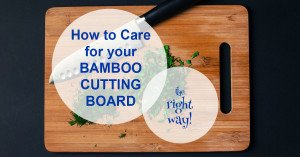 Care for Bamboo Cutting Board