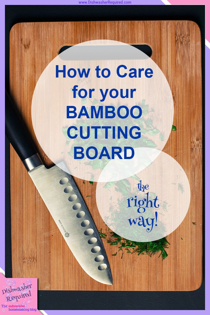 How to care for your bamboo cutting boards - and what not to do!
