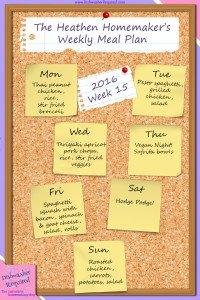 The Heathen Homemaker's Weekly Meal Plan 2016 – Week 15